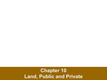 "Chapter 10 Land, Public and Private. The Tragedy of the Commons In 1968, ecologist Garrett Hardin described the ""tragedy of the commons"" Tragedy of the."