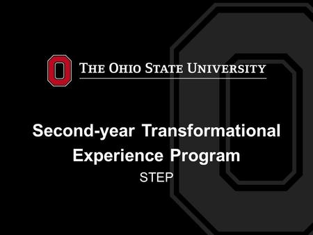 Second-year Transformational Experience Program STEP.