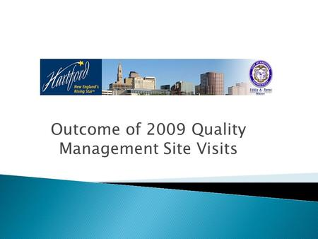Outcome of 2009 Quality Management Site Visits. OAMC – Outpatient/Ambulatory Medical Care, MCM – Medical Case Management, SA – Substance Abuse Readiness,