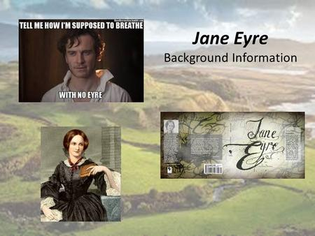 Jane Eyre Background Information. The Romantic Movement The Romantic Era was an era in literature where nature rather than civilization is emphasized.