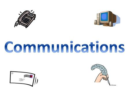 Communication is the sending and RECEIVING of a message. 3 Levels of Communication 1 – Communication The sending & receiving of a message 2 – Successful.