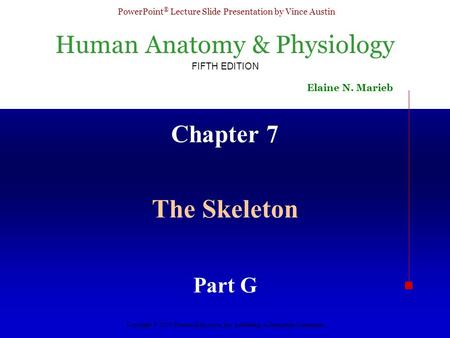 Chapter 7 The Skeleton Part G.