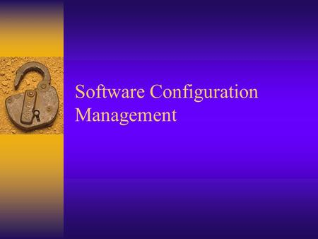 Software Configuration Management. The process of identifying, organizing, and controlling changes to the software during development and maintenance.