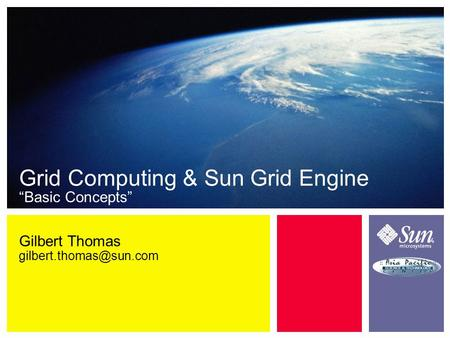 "Gilbert Thomas Grid Computing & Sun Grid Engine ""Basic Concepts"""