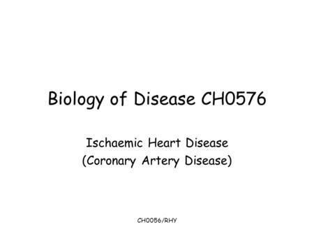 Ischaemic Heart Disease (Coronary Artery Disease)