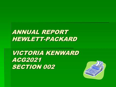ANNUAL REPORT HEWLETT-PACKARD VICTORIA KENWARD ACG2021 SECTION 002.
