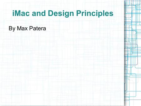 "IMac and Design Principles By Max Patera. ""Think Different"" Jobs asks Lee Clow (1984) to come back Clow's team comes up with new slogan Jobs cries thinking."