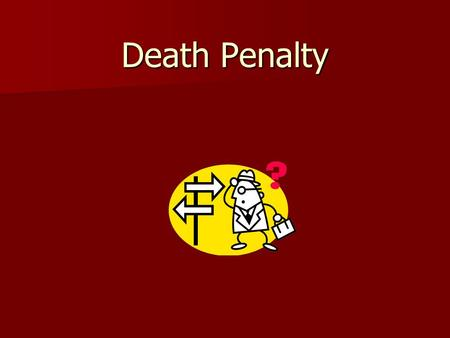 Death Penalty. U.S. History of the Death Penalty The first recorded execution in the new colonies was of Captain George Kendall in the Jamestown colony.