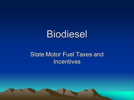 Biodiesel State Motor Fuel Taxes and Incentives. Is Biodiesel Taxable? Yes. Biodiesel falls under the definition of Special Fuel 15-70-301 (16). Any person.