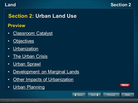 LandSection 2 Section 2: Urban Land Use Preview Classroom Catalyst Objectives Urbanization The Urban Crisis Urban Sprawl Development on Marginal Lands.