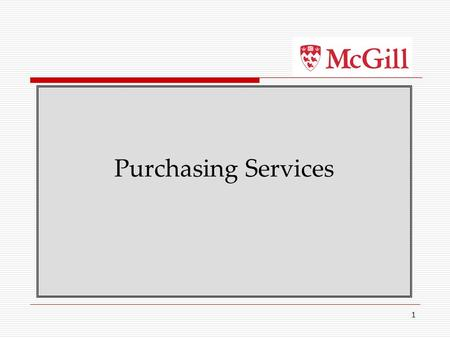 1 Purchasing Services. 2 Objectives  To get to know our customers and introduce the Purchasing team  To learn more about your faculty procurement needs.