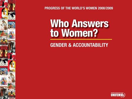 Gender & Accountability: What is the Problem? How to explain the vast gaps between lofty international commitments and realities for women? – maternal.