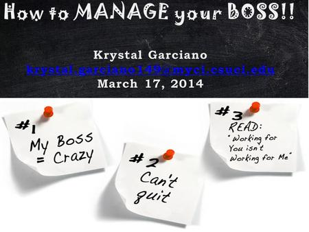 "Book: It's okay to manage your boss. ""Managing up means taking the initiative in showing leadership at work, Ask not what your manager can do for you,"