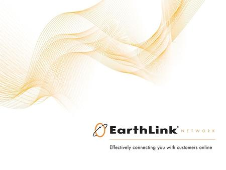 The EarthLink Opportunity  The EarthLink Network is the next generation internet service provider. Whether it's dial-up, high-speed, voice, web hosting,