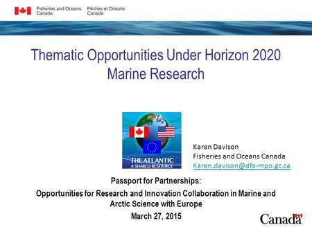 Thematic Opportunities Under Horizon 2020 Marine Research Passport for Partnerships: Opportunities for Research and Innovation Collaboration in Marine.