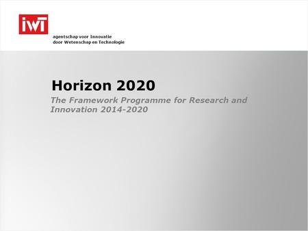 The Framework Programme for Research and Innovation