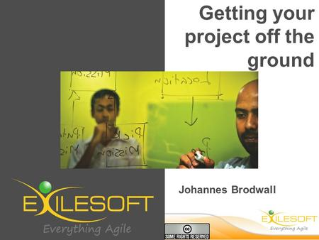 Johannes Brodwall Getting your project off the ground.