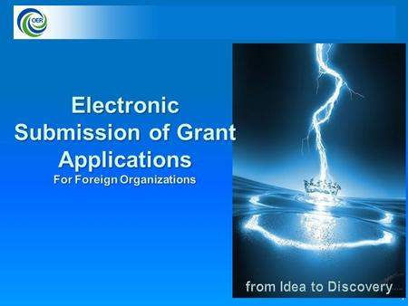 1. 2 3 APPLYING ELECTRONICALLY AND eRA POLICY FUNDING OPPORTUNITIES BASICS Understand NIH Grants Grants.nih.gov – a primary resource FORMS AND DUE DATES.