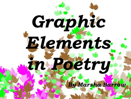 Graphic Elements in Poetry