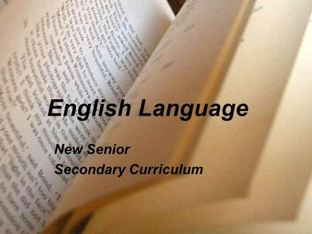 English Language New Senior Secondary Curriculum.