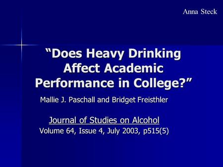 """Does Heavy Drinking Affect Academic Performance in College?"""