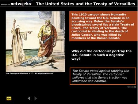 Discussion  Why did the cartoonist portray the U.S. Senate in such a negative way? The U.S. Senate voted against ratifying the Treaty of Versailles.