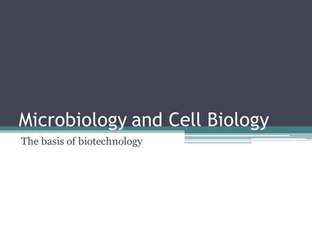 Microbiology and Cell Biology