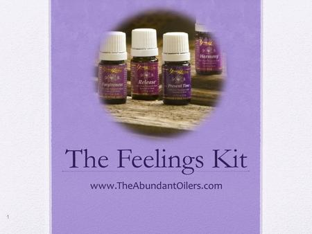 The Feelings Kit www.TheAbundantOilers.com.