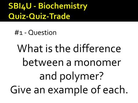 relationship between polymer and monomer examples