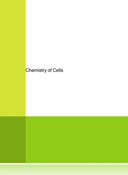 Chemistry of Cells.