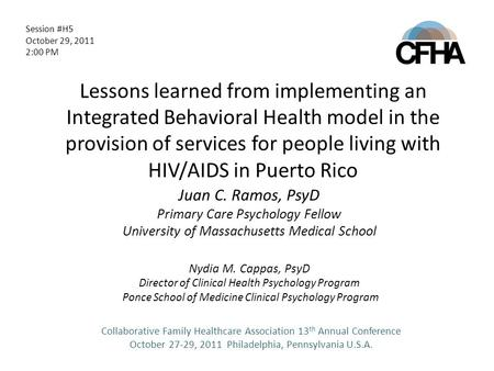 Lessons learned from implementing an Integrated Behavioral Health model in the provision of services for people living with HIV/AIDS in Puerto Rico Juan.