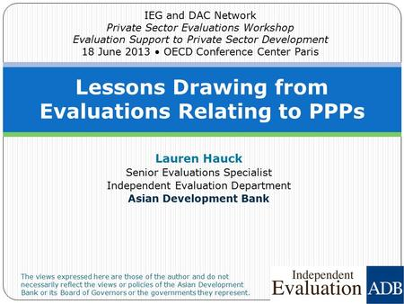 Lessons Drawing from Evaluations Relating to PPPs