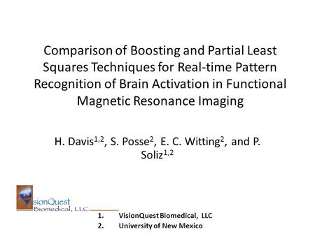 Comparison of Boosting and Partial Least Squares Techniques for Real-time Pattern Recognition of Brain Activation in Functional Magnetic Resonance Imaging.
