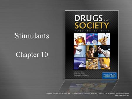 Stimulants Chapter 10.