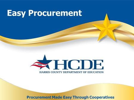 Easy Procurement Procurement Made Easy Through Cooperatives.