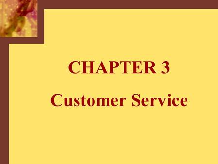 CHAPTER 3 Customer Service. Copyright © 2001 by The McGraw-Hill Companies, Inc. All rights reserved.McGraw-Hill/Irwin 3-2 Cost trade-offs in Marketing.