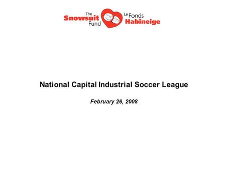 National Capital Industrial Soccer League February 26, 2008.