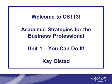 Academic Strategies for the Business Professional