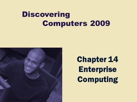 Chapter 14 Enterprise Computing