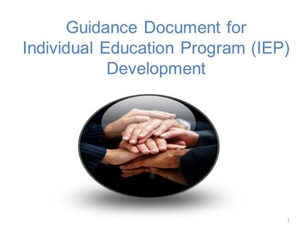 Guidance Document for Individual Education Program (IEP) Development 1.