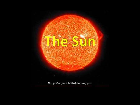 The Sun The Sun The Sun. - ppt video online download