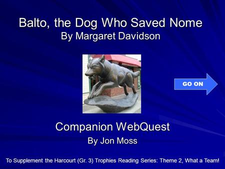 Balto, the Dog Who Saved Nome By Margaret Davidson