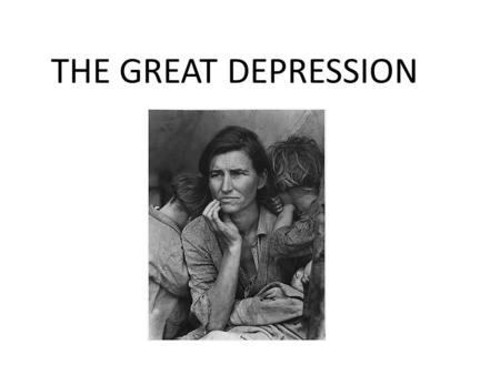 THE GREAT DEPRESSION. The Great Depression How did the GD affect American Hoovervilles Hoover blankets Life in general.