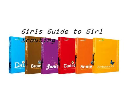 Girls Guide to Girl Scouting. Girl's Guide to Girl Scouting.