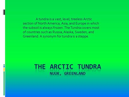 A tundra is a vast, level, treeless Arctic section of North America, Asia, and Europe in which the subsoil is always frozen. The Tundra covers most of.