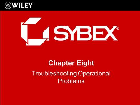 Chapter Eight Troubleshooting Operational Problems.