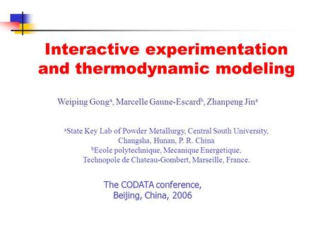Interactive experimentation and thermodynamic modeling