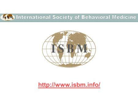 ISBM is a Federation of national or regionally-based societies, whose goal is to serve the needs of all health-related disciplines.
