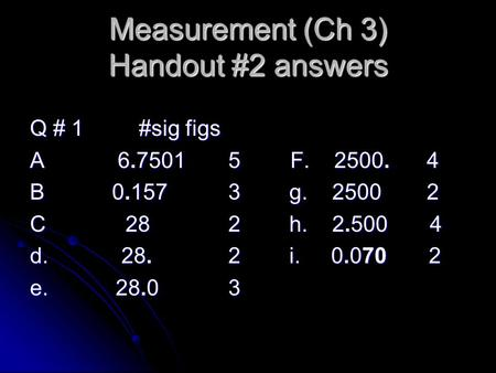 Measurement (Ch 3) Handout #2 answers