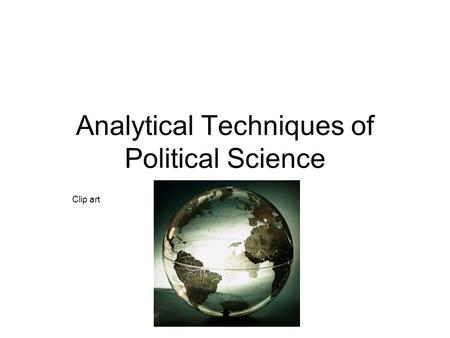 Analytical Techniques of Political Science Clip art.